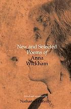 New and selected poems of Anna Wickham