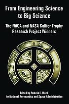 From engineering science to big science : the NACA and NASA Collier Trophy research project winners