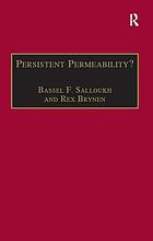 Persistent permeability? : regionalism, localism, and globalization in the Middle East