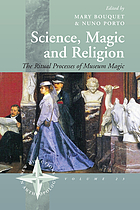Science, magic and religion : the ritual processes of museum magic