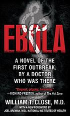 Ebola : a documentary novel of its first explosion