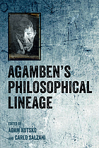 Agambens philosophical lineage.