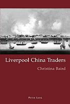 Liverpool China traders