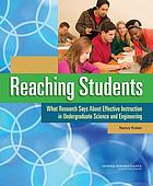 Reaching students : what research says about effective instruction in undergraduate science and engineering
