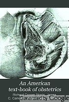 An American text-book of obstetrics For practitioners and students,