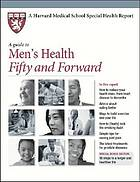 A guide to men's health, fifty and forward