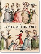 The costume history : from ancient times to the 19th century : all plates in colour