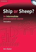 Ship or sheep? : an intermediate pronunciation course