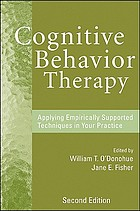 Cognitive behavior therapy : applying empirically supported techniques in your practice.