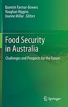 Food security in Australia : challenges and prospects for the future