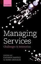 Managing services : challenges and innovations
