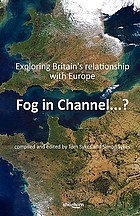 Fog in channel ...? : exploring Britain's relationship with Europe