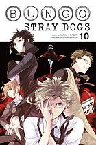 Bungo stray dogs. Volume 10