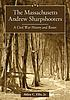 The Massachusetts Andrew Sharpshooters : a Civil... by  Alden C Ellis, Jr.
