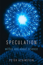 Speculation : within and about science