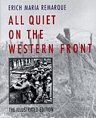 All quiet on the western front the illustrated edition