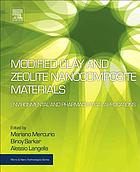 Modified clay and zeolite nanocomposite materials : environmental and pharmaceutical applications