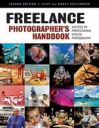 Freelance photographer's handbook : success in professional digital photography