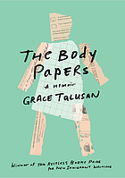 The body papers : a memoir