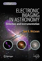 Electronic imaging in astronomy : detectors and instrumentation