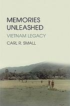 Memories unleashed : Vietnam legacy