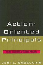Action-oriented principals : facing the demands of external pressures