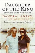 Daughter of the king : growing up in gangland