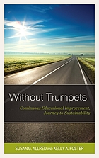 Without trumpets : continuous educational improvement, journey to sustainability