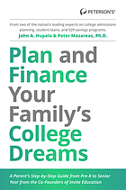 Plan and finance your family's college dreams : a parent's step-by-step guide from pre-k to senior year