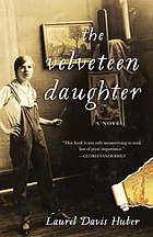 The velveteen daughter : a novel