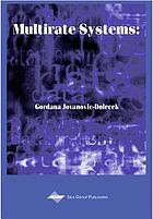 Multirate systems : design and applications
