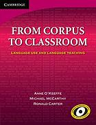 From corpus to classroom : language use and language teaching