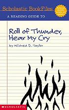 A reading guide to Roll of thunder, hear my cry by Mildred D. Taylor