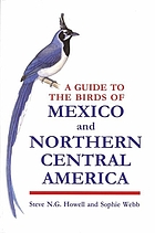 The birds of Mexico and Northern Central America