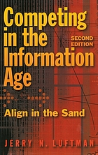 Competing in the information age : align in the sand