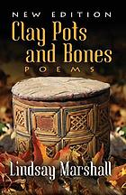 Clay pots and bones = Pka'wo'qq aq waqntal