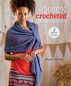 Quick crocheted accessories : 3 skeins or less