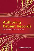 Authoring patient records : an interactive guide