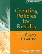 Creating policies for results : from chaos to clarity