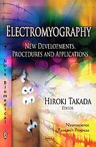 Electromyography : new developments, procedures and applications