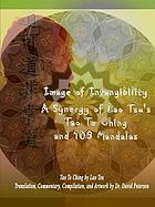 IMAGE OF INTANGIBILITY : a synergy of lao tsu's tao te ching and 108 mandalas.