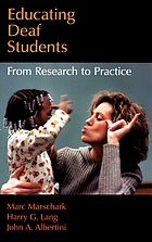 Educating deaf students : from research to practice