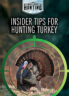 Insider tips for hunting turkey