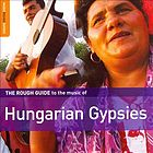 The rough guide to the music of Hungarian gypsies.