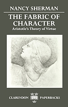 The fabric of character : Aristotle's theory of virtue