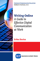 Writing online : a guide to effective digital communication at work