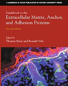 Guidebook to the extracellular matrix, anchor, and adhesion proteins