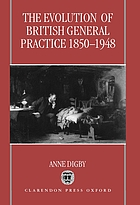 The evolution of British general practice 1850-1948
