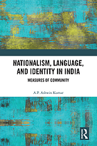 Nationalism, language and identity in India : measures of community