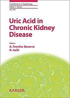 Uric acid in chronic renal diseases